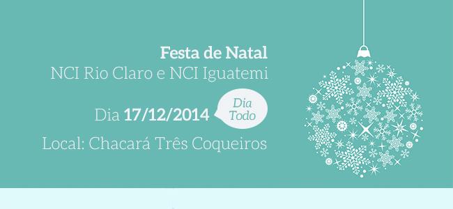 Festa de Natal NCI Rio Claro e NCI Iguatemi