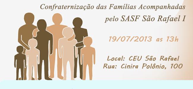 Confraternização das Familias Acompanhadas pelo SASF São Rafael