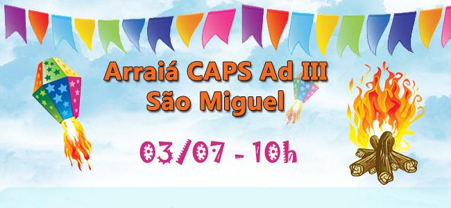 Arraia CAPS AD III São Miguel