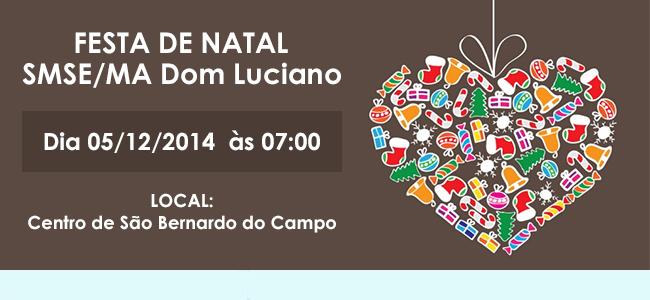 Festa de Natal SMSE/MA Dom Luciano