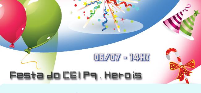 Festa do CEI Pq. Herois
