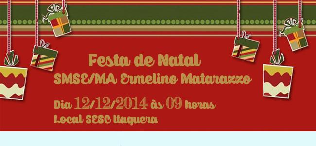 Festa de Natal SMSE/MA Ermelino Matarazzo